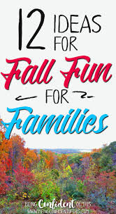 thanksgiving family activity ideas 12 ideas for fall fun for families being confident of this
