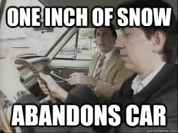 Driving In Snow Meme - one inch of snow abandons car seattle driver quickmeme