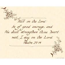 psalm 27 14 kjv 8 x 10 hand written calligraphy art
