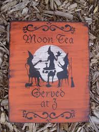 halloween plaques primitive witch sign moon tea served at by sleepyhollowprims on zibbet