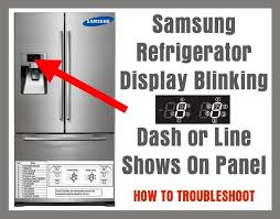 refrigerator red light refrigerator display blinking dash or line shows on panel