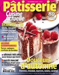 cuisine actuelle patisserie pdf cuisine actuelle patisserie pdf magazines