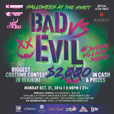 bad vs evil halloween at the hyatt tickets 10 31 16