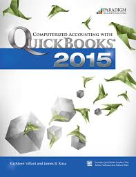 computerized accounting with quickbooks 2015 paradigm education