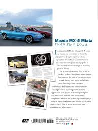 mazda mx 5 miata find it fix it trick it motorbooks workshop