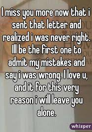 i miss you more now that i sent that letter and realized i was