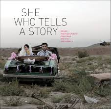 she who tells a story women photographers from iran and the arab