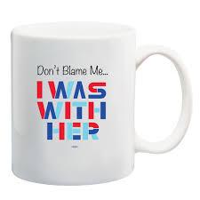 don u0027t blame me coffee mug mu59040 democraticstuff com
