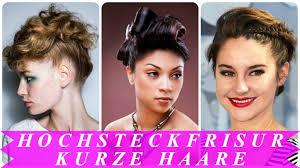 Schnelle Hochsteckfrisurenen Kurze Haare by Hochsteckfrisur Kurze Haare