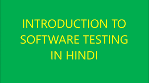 introduction to software testing in hindi youtube