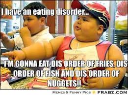 Eating Disorder Meme - stop feeling guilty about eating chunkealthy