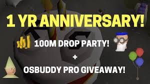 1 yr anniversary 1 yr anniversary 100m drop party osbuddy pro codes