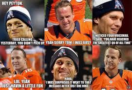 Tom Brady Funny Meme - nfl memes on twitter tom brady trolls peyton manning http t