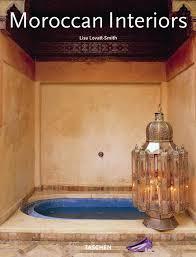 Moroccan Interior Moroccan Interiors Amazon Co Uk Lisa Lovatt Smith 9783822834794