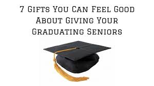 gifts for graduating seniors 7 gifts you can feel about giving your graduating seniors