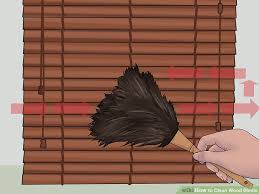 Timber Blind Cleaning 3 Ways To Clean Wood Blinds Wikihow