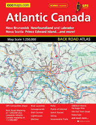 French Canada Map by Atlantic Canada Road Atlas Canadian Cartographics Cccmaps Com