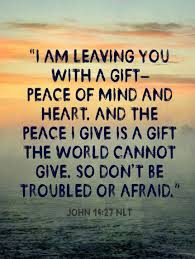 thanksgiving scripture quotes john 14 27 nlt u201ci am leaving you with a gift u2014peace of mind and