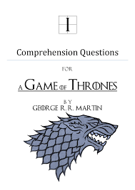 comprehension questions for a game of thrones by george r r