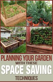 garden planning your garden with space saving techniques