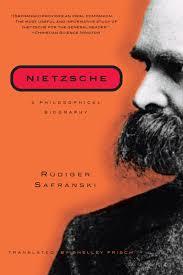 nietzsche a philosophical biography rüdiger safranski shelley
