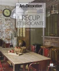Deco Campagne Esprit Brocante Amazon Fr Récup U0026 Brocante Karine Villame Livres