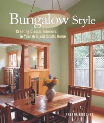 Complements Home Interiors Bungalow Style Creating Classic Interiors In Your Arts And Crafts