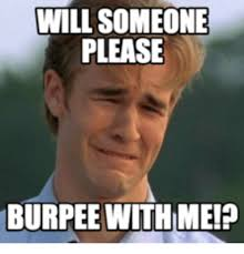 Burpees Meme - funny burpees meme word porn quotes love quotes life quotes
