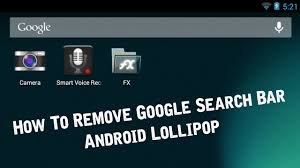 remove bar android how to remove search bar android lollipop no root no