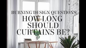 how long should curtains be how long should curtains be youtube