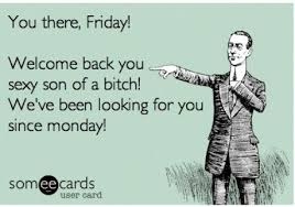 Memes About Friday - 25 funny friday memes quotes and humor