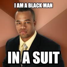 Successful Black Man Meme - successful black man