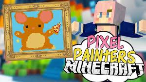 painters squids u0026 fat hamsters pixel painters minecraft art minigame