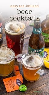 2 ingredient tea infused beer cocktails u2014 cheeky kitchen