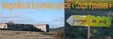 chambre agriculture gard inauguration de la couveuse agricole coups d pousses edouard