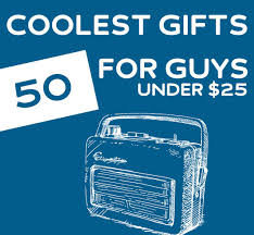 50 coolest gifts for guys under 50 50th truths and gift