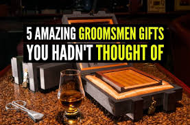 wooden groomsmen gifts 5 amazing groomsmen gifts you han t thought of