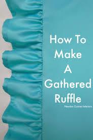 How To Make A Ruffled Valance How To Make A Gathered Ruffle Newton Custom Interiors