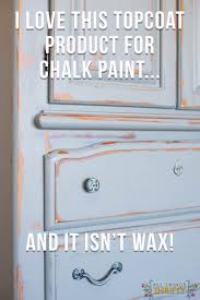 Chalk Paint On Metal Filing Cabinet What Protective Topcoat Product Should You Use On Chalk Paint That