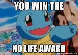 Poke Meme - you win the no life award thumbs up poke meme generator