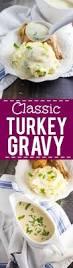 how to make thanksgiving turkey gravy classic turkey gravy recipe the gracious wife