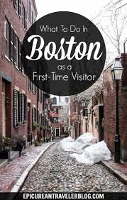 essential boston five things to do during your first visit east