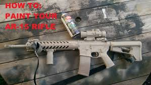 how to paint your m4 ar 15 rifle youtube