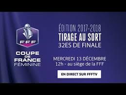 siege de la fff coupe de féminine tirage des 32es de finale le replay i