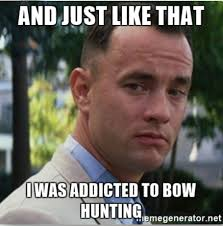 Bow Hunting Memes - first time deer archery season hunting