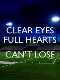Night Eyes Lights Clear Eyes Full Hearts Can U0027t Lose Friday Night Lights Sacha