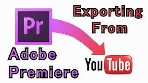 export adobe premiere best quality tutorial how to export a video out of adobe premiere best quality