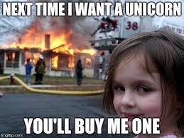 Unicorn Meme Generator - disaster girl meme imgflip
