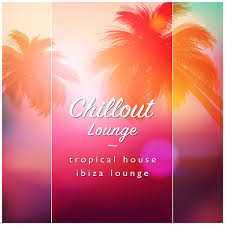 tropical photo album chillout lounge tropical house ibiza lounge