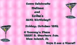 invitations my 25th birthday party by anonymous october 08 2007